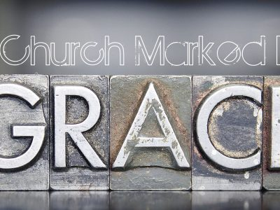 A Church marked by grace