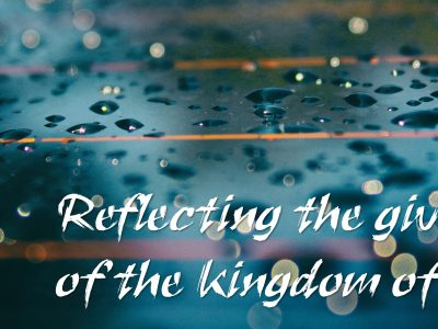 The Giving Nature of the Kingdom of God