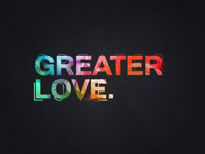 Greater Love